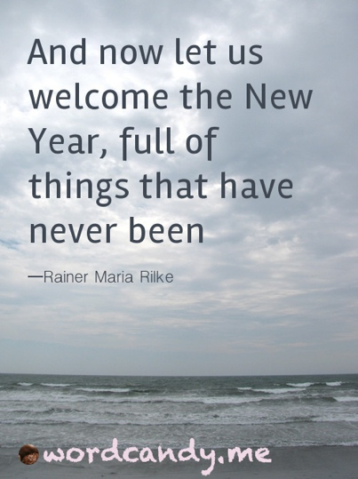 Quotes to guide you through the New Year. | On Life, Hope y todo lo ...